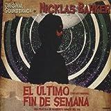 El Ultimo Fin De Semana - Original Soundtrack By...