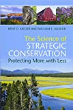 #7: The Science of Strategic Conservation: Protecting More with Less