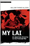 Book cover for My Lai: An American Atrocity in the Vietnam War