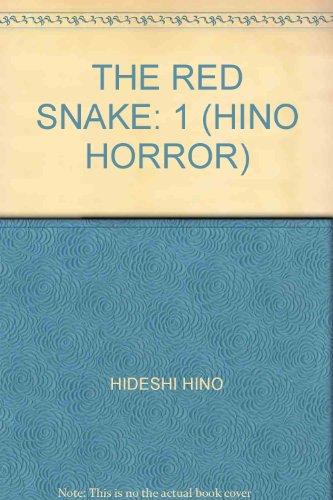 THE RED SNAKE: 1 (HINO HORROR)