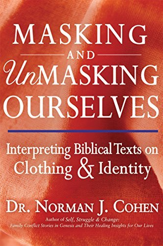 Masking and Unmasking Ourselves: Interpreting Biblical Texts on Clothing & Identity -
