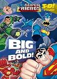 Big and Bold!, Random House, 0375847464