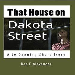 That House on Dakota Street