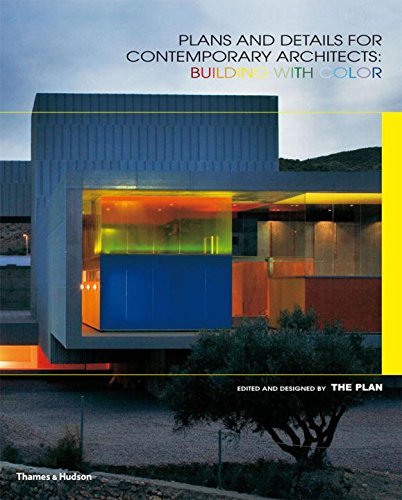Plans and Details for Contemporary Architects: Building with Color: The  Plan: 9780500342671: Amazon.com: Books