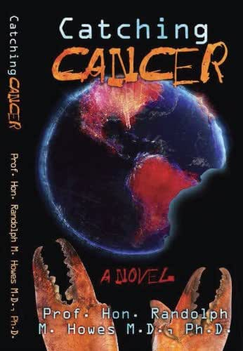 Catching Cancer (The Sci-Fi Adventures of Dr. Kenneth Messenger: Book 6)