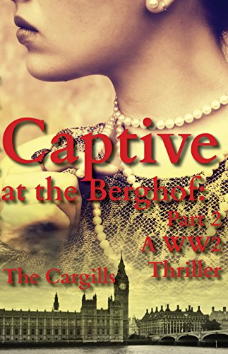 Download PDF Captive at the Berghof - Part 2