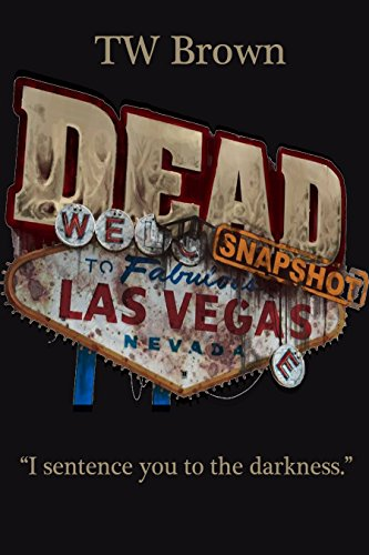 (DEAD: Snapshot -- Las Vegas NV)