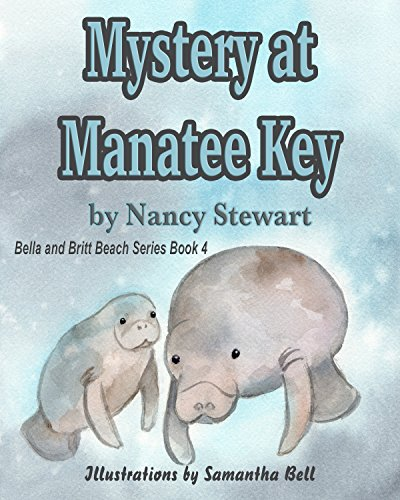 Mystery at Manatee Key (Bella and Britt Beach Series Book 3) by [Stewart, Nancy]