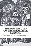 img - for The Adventures of the Infallible Godahl book / textbook / text book