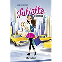 Juliette à New York (French Edition)