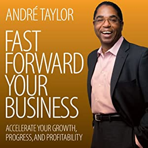 Fast Forward Your Business Audiobook
