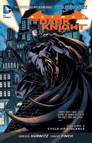 Batman: The Dark Knight Vol. 2: Cycle of Violence (The New 52) (Batman: The Dark Knight (DC (Dark Knight Collection)