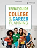 Teens' Guide to College and Career Planning, Peterson's, 076893382X