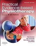 Practical Evidence-Based Physiotherapy, 2e, Robert Herbert BAppSc  MAppSc  PhD, Gro Jamtvedt PT  PRH, Kåre Birger Hagen PT  PhD, Judy Mead MCSP, Sir Iain Chalmers, 070205450X