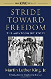 Front cover for the book Stride Toward Freedom: The Montgomery Story by Martin Luther King, Jr.