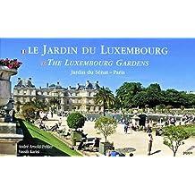 JARDIN DU LUXEMBOURG (LE) : FRANÇAIS-ANGLAIS