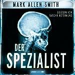 Der Spezialist | Mark Allen Smith