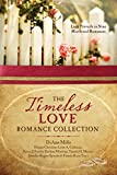 img - for The Timeless Love Romance Collection: Love Prevails in Nine Historical Romances book / textbook / text book