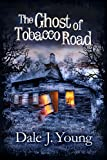 Bargain eBook - The Ghost of Tobacco Road