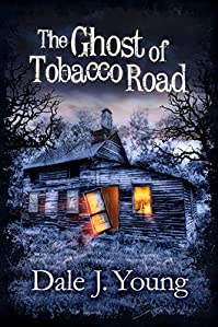The Ghost Of Tobacco Road by Dale Young ebook deal