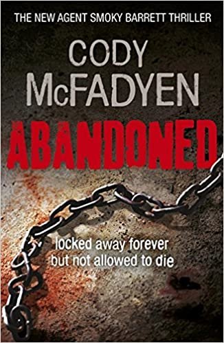 Abandoned Smoky Barrett Book 4 Amazon Co Uk Mcfadyen Cody 9780340962411 Books