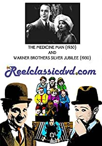 THE MEDICINE MAN (1930) and WARNER BROTHER'S SILVER JUBILEE (1930)