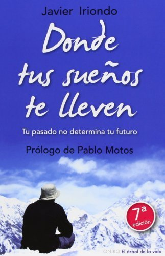 Donde tus suenos te lleven (El Arbol de la Vida) (Spanish Edition) by Jones, Henry Jr Indiana (2008) Paperb