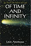 Of Time and Infinity, Leon Arceneaux, 0595366767