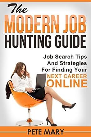 The Modern Job Hunting Guide