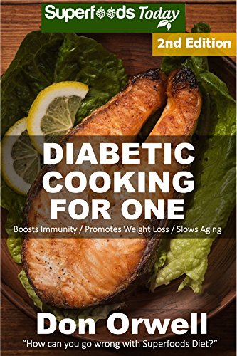 Amazon diabetic cooking for one over 170 diabetes type 2 quick diabetic cooking for one over 170 diabetes type 2 quick easy gluten free forumfinder Images