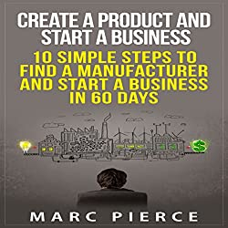 Create a Product and Start a Business