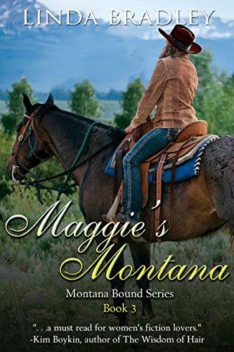 Maggie's Montana (Montana Bound Book 3) by [Bradley, Linda]