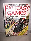 Write Your Own Fantasy Games (Usborne Computers & Electronics)