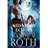 Midnight Echoes: Part of the Immortal Ops Series World (Crimson Ops Book 1)