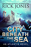 City Beneath the Sea (The Quest for Atlantis Book 1)