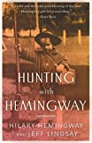 img - for Hunting with Hemingway by Hilary Hemingway (2015-05-12) book / textbook / text book
