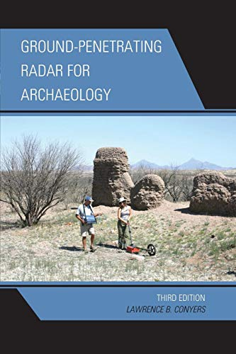 Ground-Penetrating Radar for Archaeology (Geophysical Methods for Archaeology) por Lawrence B. Conyers