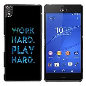 Be Good Phone Accessory // Dura Cáscara cubierta Protectora Caso Carcasa Funda de Protección para Sony Xperia Z3 D6603 / D6633 / D6643 / D6653 / D6616 // Play Hard Work Black Blue Ti