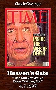 Heaven's Gate: Inside the Web of Death (Singles Clas