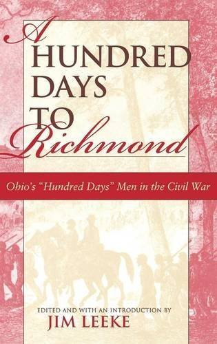 A Hundred Days to Richmond: Ohio's Hundred Days Men in the Civil War - Shopping Mall Richmond In