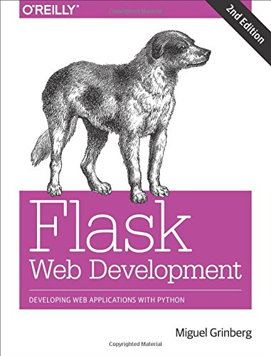 Book cover of Flask Web Development: Developing Web Applications with Python by Miguel Grinberg