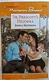 Dr. Prescott's Dilemma, Jessica Matthews, 0373833806