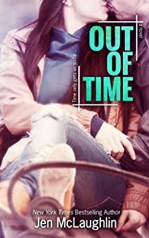 Out of Time (Out of Line #2) by [McLaughlin, Jen]