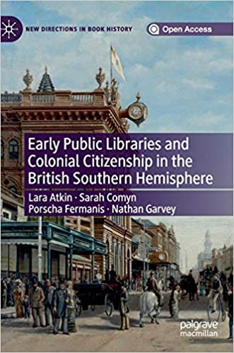 Amazon com: Early Public Libraries and Colonial Citizenship