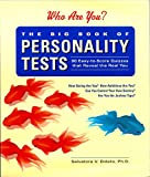The Big Book of Personality Tests: 90 Easy-To-Score Quizzes That Reveal the Real You