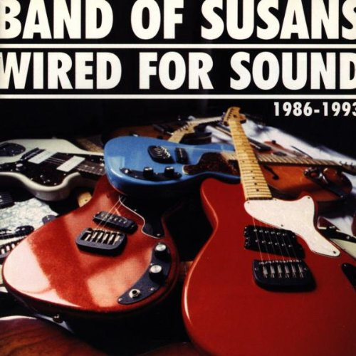Band of Susans - Wired for Sound - Amazon.com Music