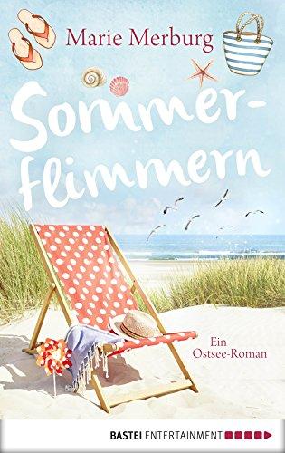 Sommerflimmern: Ostsee-Roman (Rügen-Reihe 3) (German Edition)