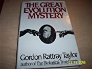 The Great Evolution Mystery by Gordon…