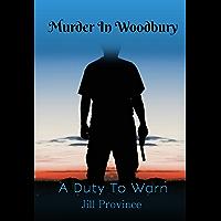Murder In Woodbury, A Duty To Warn & Silent Plight