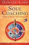 Soul Coaching, Denise Linn, 1401902316